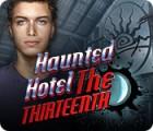 Haunted Hotel: The Thirteenth igrica