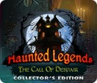 Haunted Legends: The Call of Despair Collector's Edition igrica