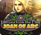 Heroes from the Past: Joan of Arc igrica