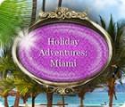Holiday Adventures: Miami igrica