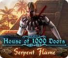 House of 1000 Doors: Serpent Flame igrica