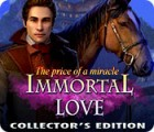 Immortal Love 2: The Price of a Miracle Collector's Edition igrica