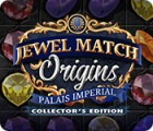 Jewel Match Origins: Palais Imperial Collector's Edition igrica