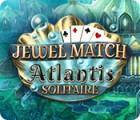 Jewel Match Solitaire Atlantis igrica