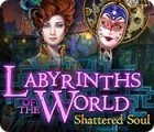Labyrinths of the World: Shattered Soul igrica