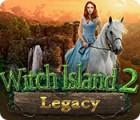 Legacy: Witch Island 2 igrica