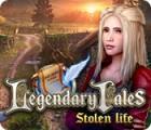 Legendary Tales: Stolen Life igrica