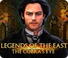 Legends of the East: The Cobra's Eye igrica