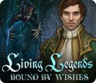 Living Legends: Bound by Wishes igrica