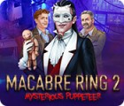 Macabre Ring 2: Mysterious Puppeteer igrica