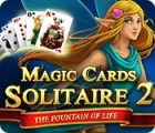 Magic Cards Solitaire 2: The Fountain of Life igrica