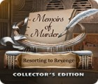 Memoirs of Murder: Resorting to Revenge Collector's Edition igrica