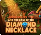 Montgomery Fox and the Case Of The Diamond Necklace igrica