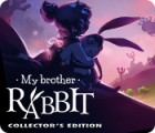 My Brother Rabbit Collector's Edition igrica