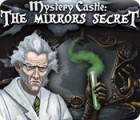 Mystery Castle: The Mirror's Secret igrica