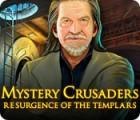 Mystery Crusaders: Resurgence of the Templars igrica