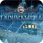 Mystery Expedition: Prisoners of Ice igrica