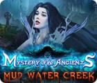 Mystery of the Ancients: Mud Water Creek igrica