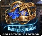 Mystery Tales: Dangerous Desires Collector's Edition igrica