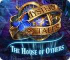 Mystery Tales: The House of Others igrica