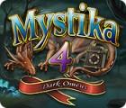 Mystika 4: Dark Omens igrica