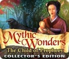 Mythic Wonders: Child of Prophecy Collector's Edition igrica