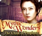 Mythic Wonders: Child of Prophecy igrica