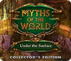 Myths of the World: Under the Surface Collector's Edition igrica