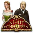 Night In The Opera igrica
