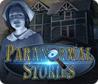 Paranormal Stories igrica