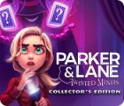 Parker & Lane: Twisted Minds Collector's Edition igrica