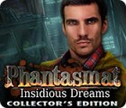 Phantasmat: Insidious Dreams Collector's Edition igrica
