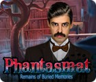 Phantasmat: Remains of Buried Memories igrica