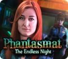 Phantasmat: The Endless Night igrica