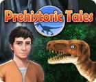Prehistoric Tales igrica