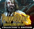 Puppet Show: Arrogance Effect Collector's Edition igrica