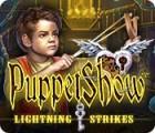 PuppetShow: Lightning Strikes igrica