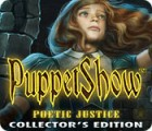 PuppetShow: Poetic Justice Collector's Edition igrica
