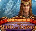Queen's Quest III: End of Dawn igrica
