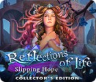 Reflections of Life: Slipping Hope Collector's Edition igrica