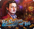 Reflections of Life: Dream Box igrica