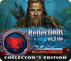 Reflections of Life: Hearts Taken Collector's Edition igrica