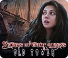 Secrets of Great Queens: Old Tower igrica