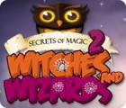 Secrets of Magic 2: Witches and Wizards igrica