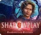 Shadowplay: Harrowstead Mystery igrica