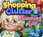 Shopping Clutter 3: Blooming Tale igrica