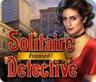 Solitaire Detective: Framed igrica