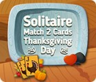 Solitaire Match 2 Cards Thanksgiving Day igrica
