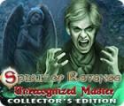 Spirit of Revenge: Unrecognized Master Collector's Edition igrica