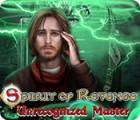 Spirit of Revenge: Unrecognized Master igrica